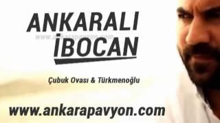 Ankaralı İbocan   Çubuk Ovası   Türkmenoğlu