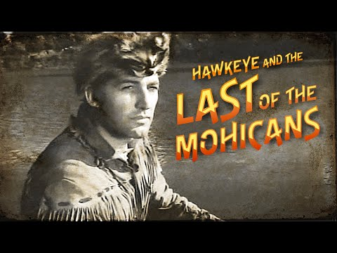 Hawkeye and the Last of the Mohicans | Season 1 | Episode 1 | Hawkeye's Homecoming | John Hart
