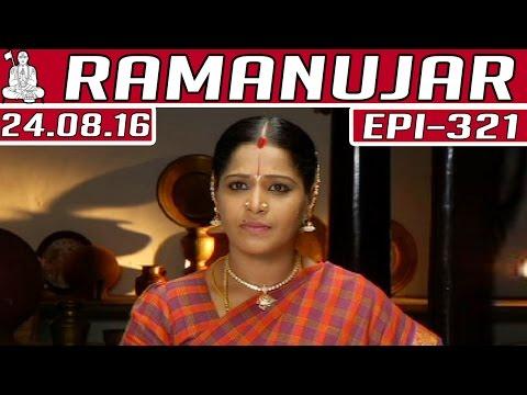 Ramanujar-Epi-321-24-08-2016-Kalaignar-TV