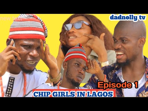 CHIP GIRS IN LAGOS....Latest Nigerian comedy...#remitetv #AFRICANMAGIC #ABETTERTIME