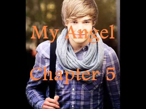 My Angel (A Liam Payne Love Story) Chapter 5
