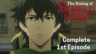Video The Rising of the Shield Hero Ep. 1 Dub | The Shield Hero MP3, 3GP, MP4, WEBM, AVI, FLV Juli 2019