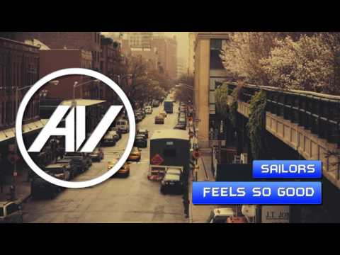 Video Sailors - Feels So Good download in MP3, 3GP, MP4, WEBM, AVI, FLV January 2017