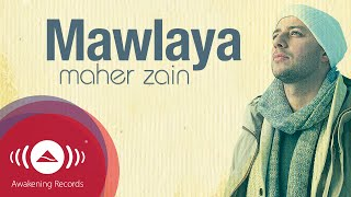 Video Maher Zain - Mawlaya | Official Lyric Video MP3, 3GP, MP4, WEBM, AVI, FLV Mei 2018