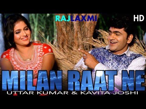 Video MILAN RAAT NE मिलन रात ने New Song || Uttar Kumar || Kavita Joshi || Sonu Sharma download in MP3, 3GP, MP4, WEBM, AVI, FLV January 2017