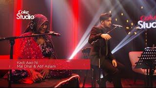 Coke Studio Season 8| BTS| Kadi Aao Ni| Mai Dhai & Atif Aslam