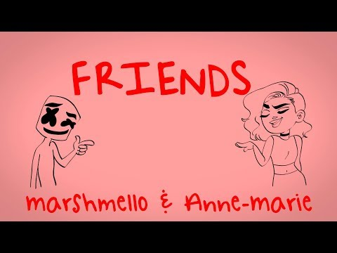 Marshmello & Anne-Marie - FRIENDS (Lyric Video) *OFFICIAL FRIENDZONE ANTHEM* (видео)