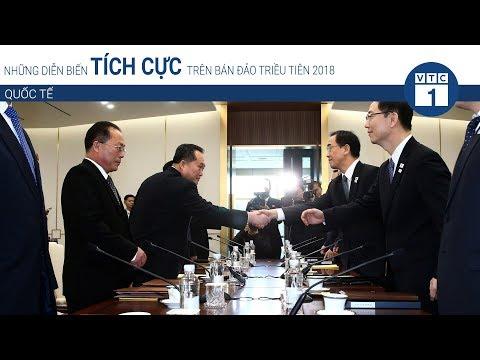 Những diễn biến tích cực trên bán đảo Triều Tiên 2018 | VTC1 - Thời lượng: 87 giây.
