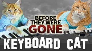 KEYBOARD CAT | Before They Were GONE | #RIP