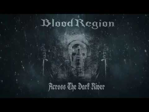 Blood Region - Across The Dark River (Lyrics Video)