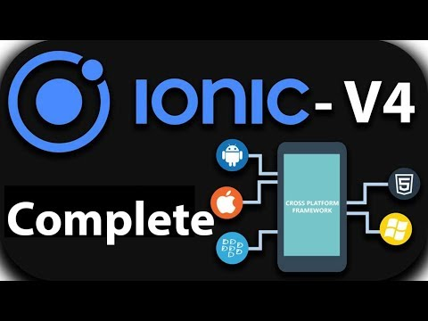 Complete IONIC 4 Tutorial for Beginners in One Video