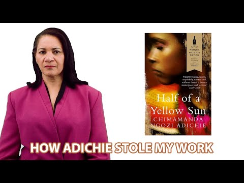 How Adichie Stole my Work: Half of a Yellow Sun is a plagiarized copy of SADE by Anne Giwa-Amu