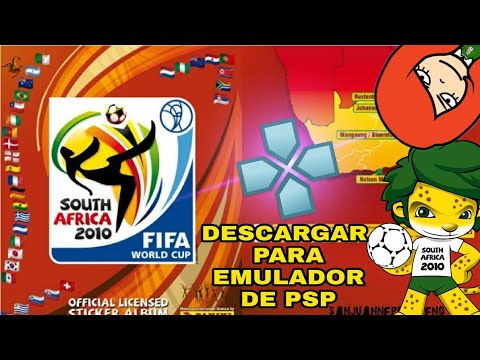 DESCARGAR FIFA WORLD CUP SUDÁFRICA 2010 PARA PPSSPP - ANDROID Y PC