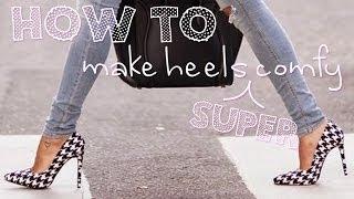 Video How to make heels super comfy! MP3, 3GP, MP4, WEBM, AVI, FLV Juni 2018