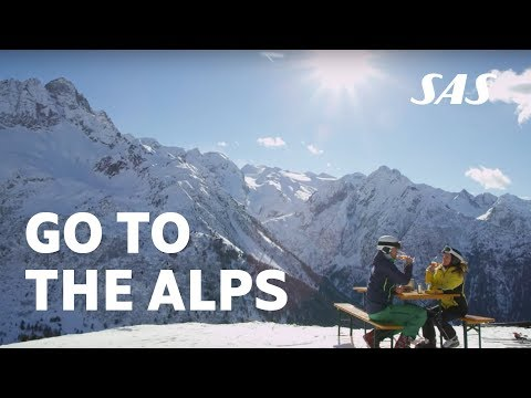 Go to the Alps!