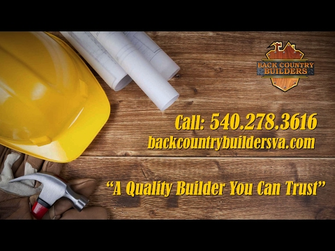 Back Country Builders - Roanoke, VA Contractor