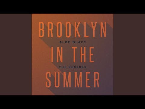 Brooklyn In The Summer (Rooftop Mix By Aloe Blacc)