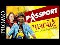 Promo: Passport | New Urban Gujarati Film 2017 | Malhar Thakar & Anna Ador