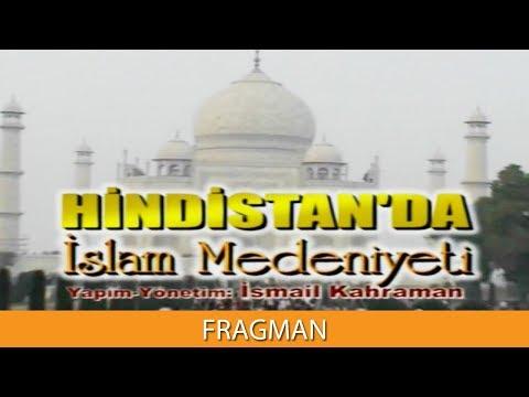 HİNDİSTAN'DA İSLAM MEDENİYETİ - Fragman