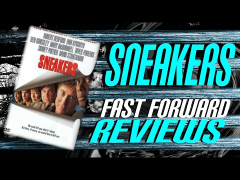 Sneakers (1992) Fast Forward Review