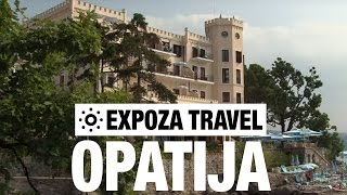 Opatija Croatia  city images : Opatija (Croatia) Vacation Travel Video Guide