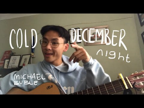 Cold December Night ❄️ Michael Buble
