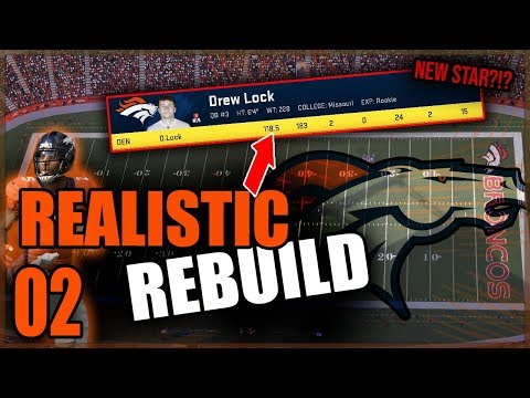 DREW LOCK SHOWS UP IN DEBUT | Madden 20 Broncos Franchise Rebuild (REALISTIC) - Ep.2