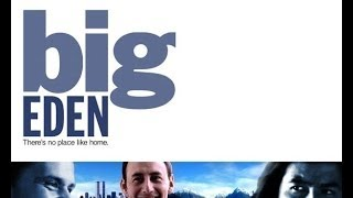 Big Eden Trailer