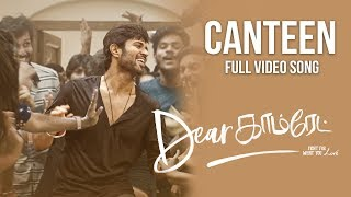 Dear Comrade Tamil - The Canteen Song Video Song | Vijay Deverakonda | Rashmika |Bharat Kamma