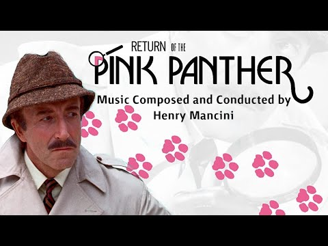 The Return Of The Pink Panther | Soundtrack Suite (Henry Mancini)