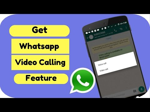 How to Get Whatsapp Video Calling Feature 2016