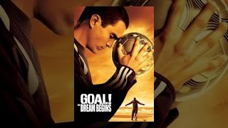 8. Goal! The Dream Begins
