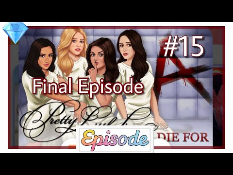 Pretty Little Liars: To Die For - Ep 15 (Final Episode 💔) (Gem Choice 💎) || LKT EPISODE