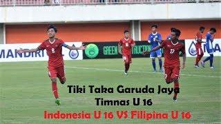 Video TIKI TAKA TIMNAS U 16 (INDONESIA U 16 VS FILIPINA U 16) MP3, 3GP, MP4, WEBM, AVI, FLV Juni 2018