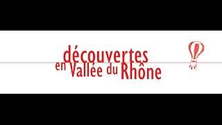 Découvertes en Vallée du Rhône 2015