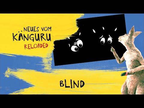 Blind   Neues vom Känguru reloaded mit Marc-Uwe Kling