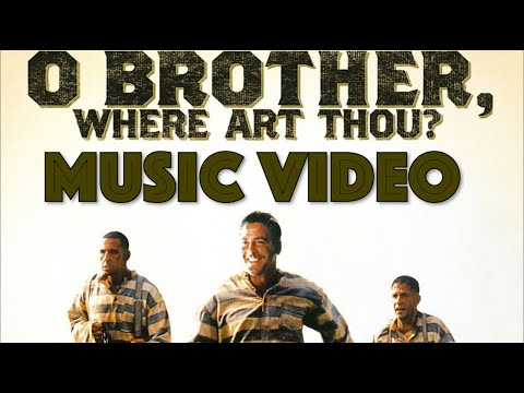 O Brother, Where Art Thou? (2000) Music Video
