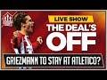 Antoine GRIEZMANN Snubs MANCHESTER UNITED | MAN UNITED TRANSFER NEWS