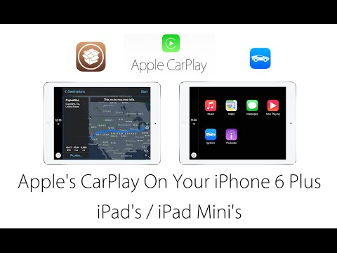 Use Apple Carplay on your iPad, iPad Mini & iPhone 6 Plus