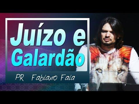 Pr Fabiano Faia ( Juízo e Galardão )