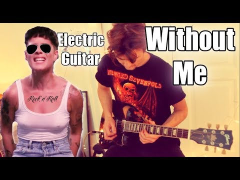 """Halsey """"Without Me"""" – but the vocal is an Electric Guitar 