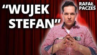 Skecz, kabaret = Rafał Pacześ - Wujek Stefan (20 Stand-Upów)