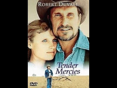 The Greatest Movie That Starts With T: Tender Mercies