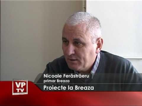 Proiecte la Breaza