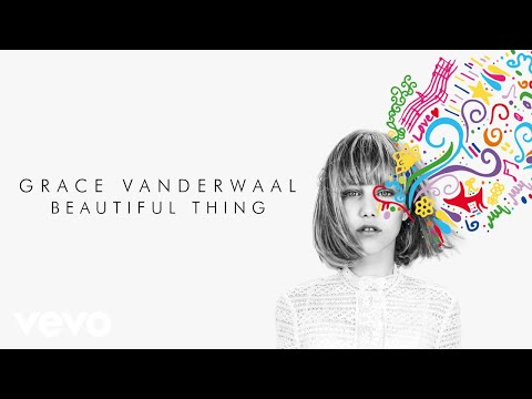 Grace VanderWaal - Beautiful Thing