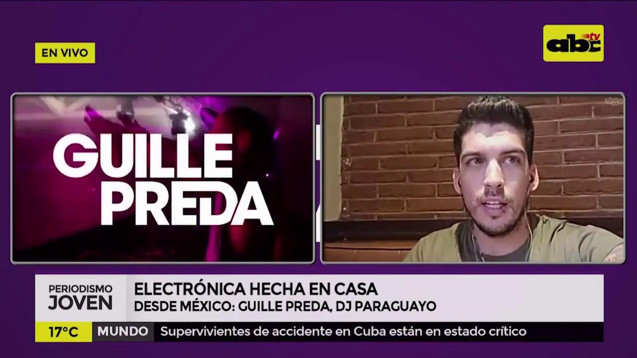Desde México: Guille Preda, DJ paraguayo