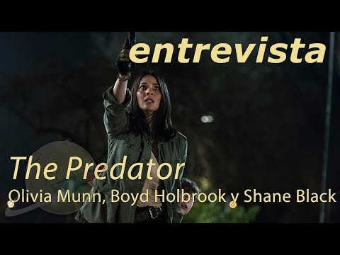 entrevista OLIVIA MUNN, SHANE BLACK, BOYD HOLBROOK | THE PREDATOR