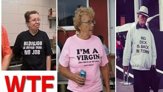 Old People Wearing Funny T-Shirts that are Hilarious & Offensive.