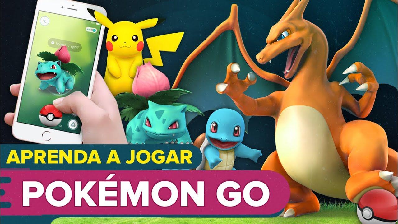 Aprenda a jogar Pokémon Go