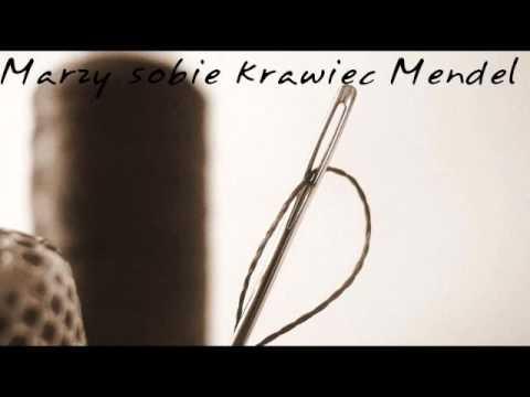 Grupa Rafała Kmity - Marzy sobie krawiec Mendel (audio)
